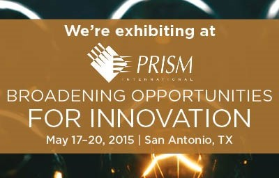 Tronitech to exhibit and sponsor at Prism 2015 Annual Conference May 17, 2015 San Antonio, TX